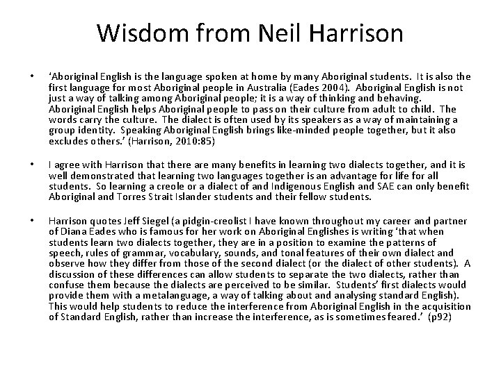 Wisdom from Neil Harrison • 'Aboriginal English is the language spoken at home by