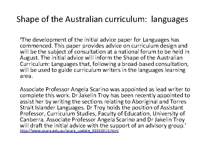 Shape of the Australian curriculum: languages 'The development of the initial advice paper for