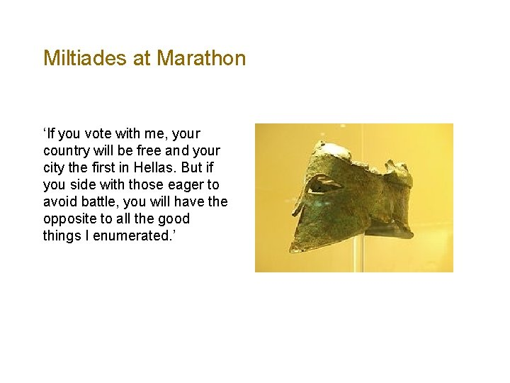Miltiades at Marathon 'If you vote with me, your country will be free and