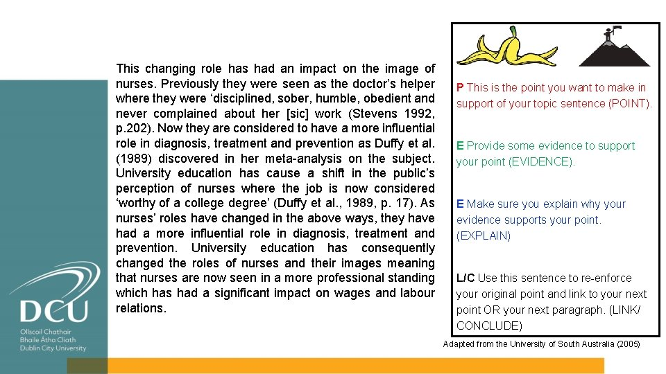 This changing role has had an impact on the image of nurses. Previously they