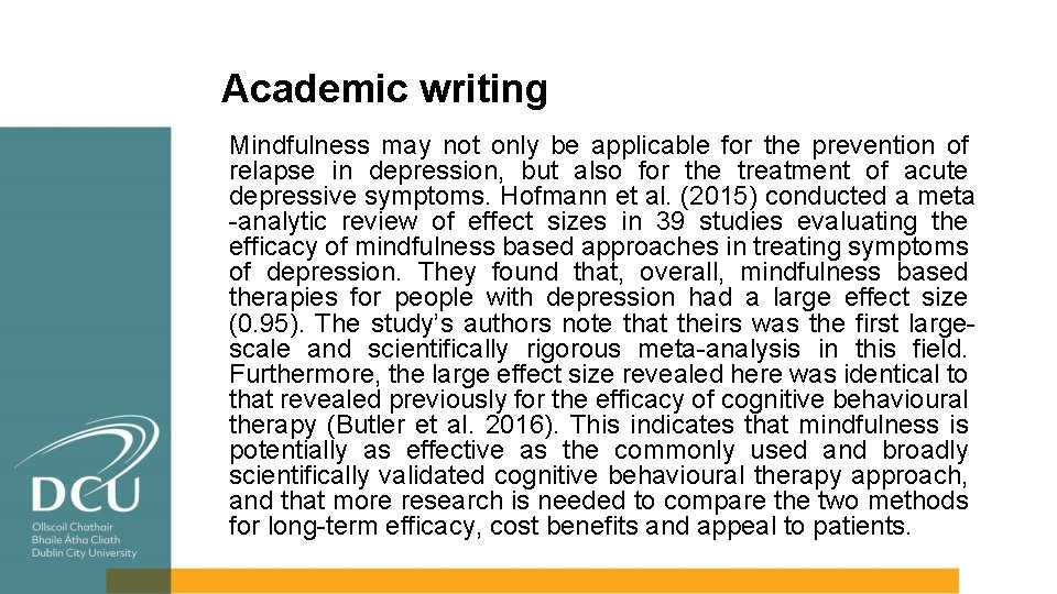 Academic writing Mindfulness may not only be applicable for the prevention of relapse in