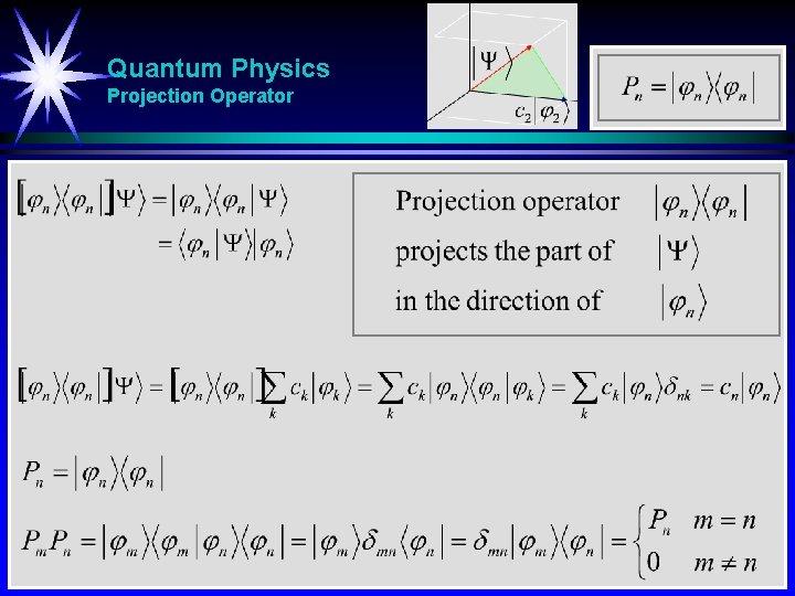 Quantum Physics Projection Operator