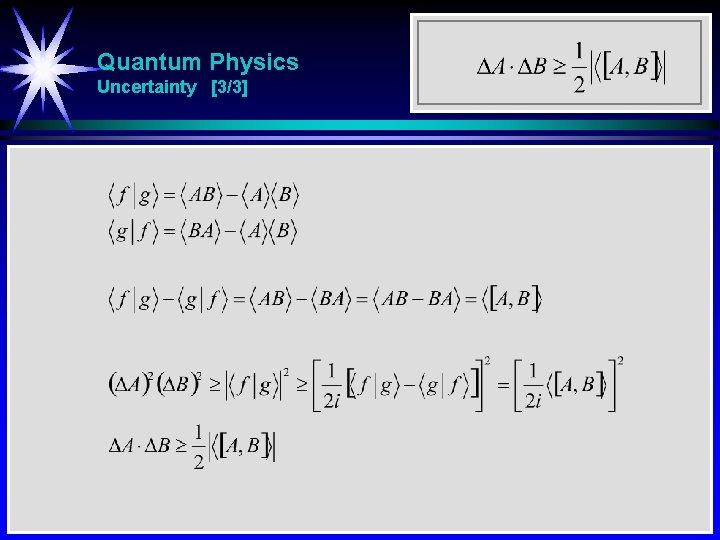 Quantum Physics Uncertainty [3/3]