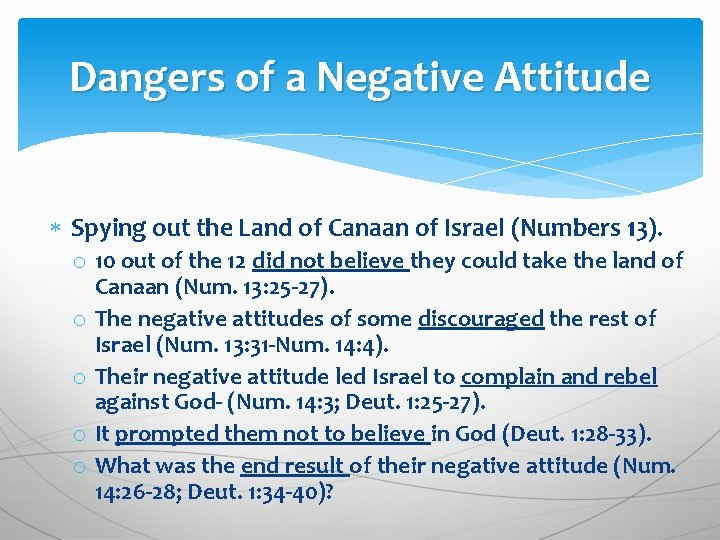 Dangers of a Negative Attitude Spying out the Land of Canaan of Israel (Numbers