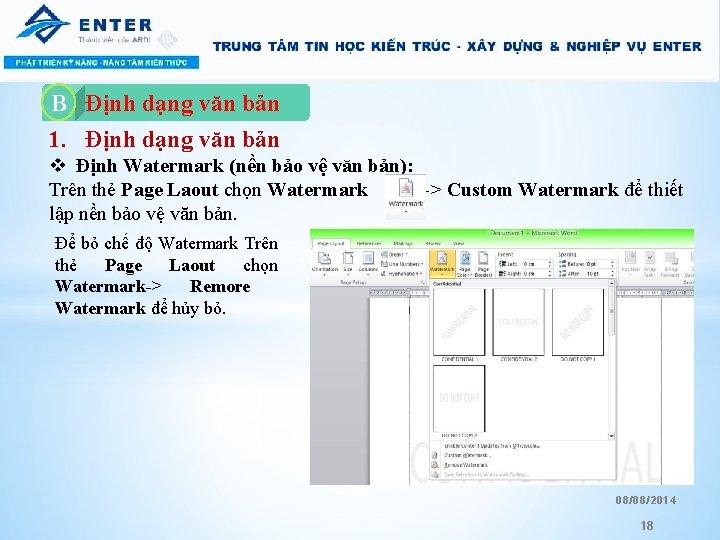 Định dạng văn bản 1. Định dạng văn bản B A. v Định Watermark