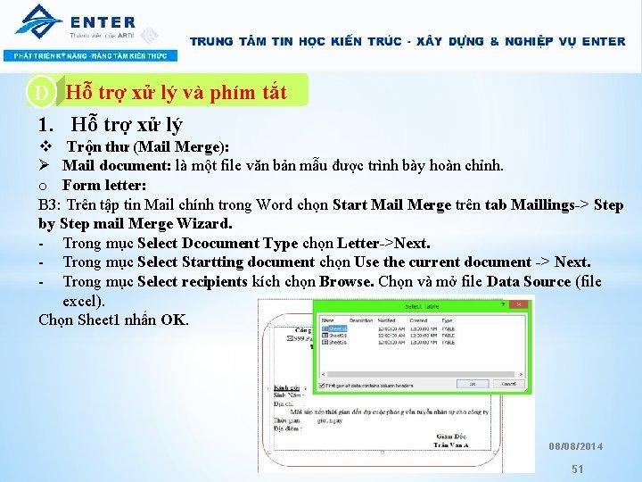 A. Hỗ trợ xử lý và phím tắt D 1. Hỗ trợ xử lý
