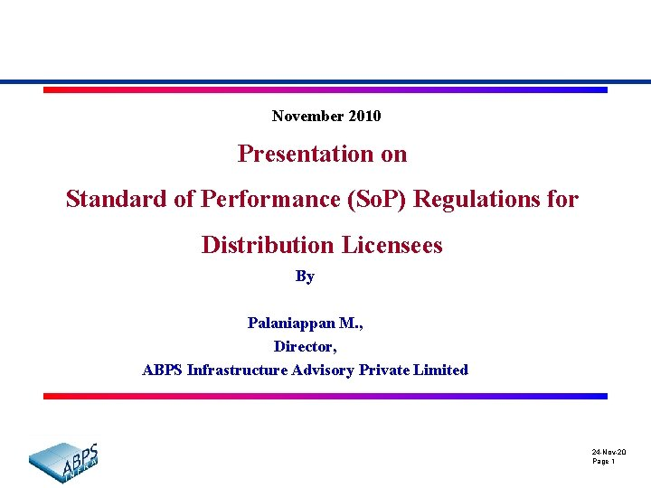 November 2010 Presentation on Standard of Performance (So. P) Regulations for Distribution Licensees By