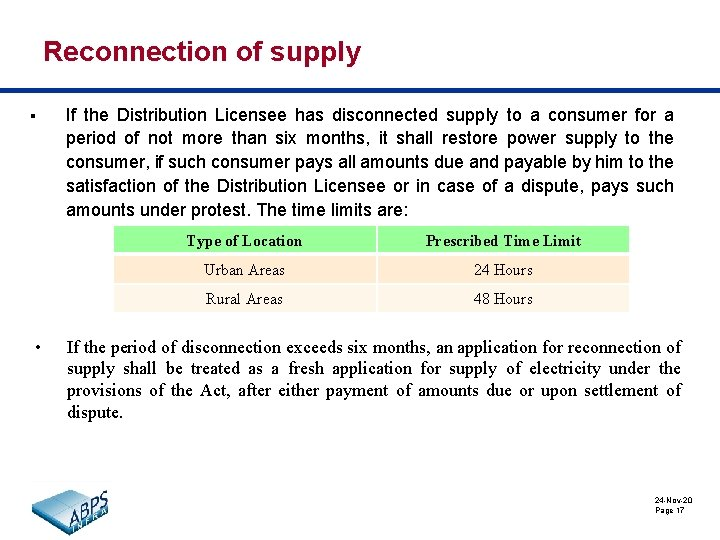 Reconnection of supply § • If the Distribution Licensee has disconnected supply to a