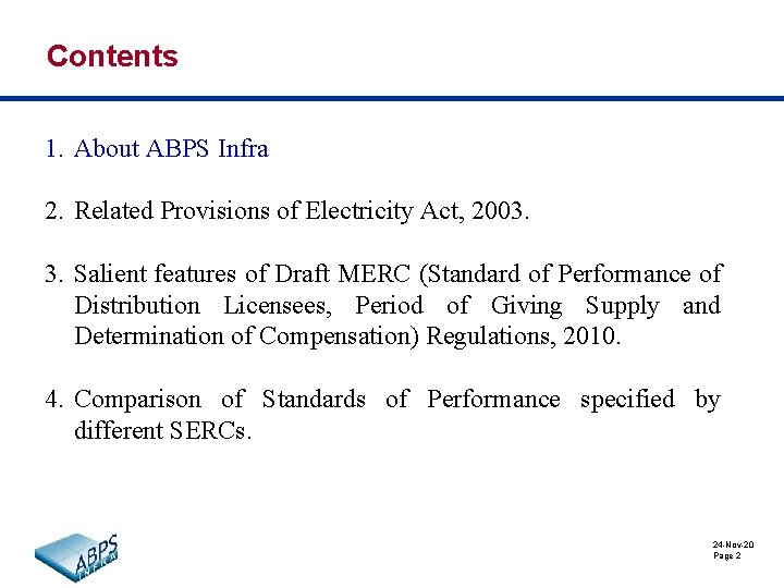 Contents 1. About ABPS Infra 2. Related Provisions of Electricity Act, 2003. 3. Salient