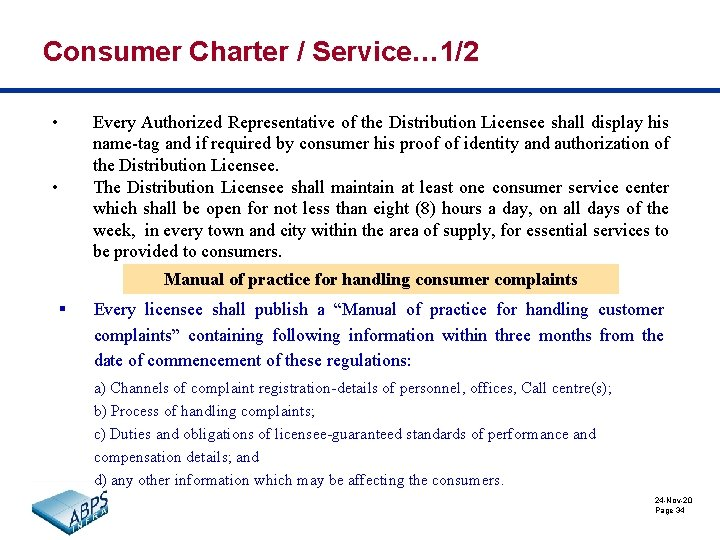 Consumer Charter / Service… 1/2 • • Every Authorized Representative of the Distribution Licensee