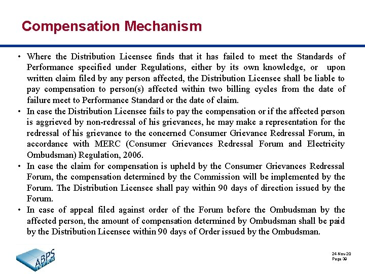 Compensation Mechanism • Where the Distribution Licensee finds that it has failed to meet