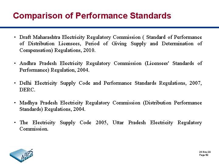 Comparison of Performance Standards • Draft Maharashtra Electricity Regulatory Commission ( Standard of Performance