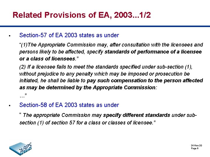 Related Provisions of EA, 2003. . . 1/2 § Section-57 of EA 2003 states