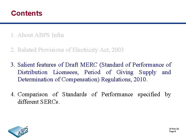 Contents 1. About ABPS Infra 2. Related Provisions of Electricity Act, 2003 3. Salient