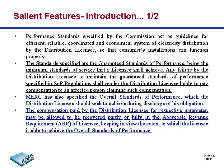 Salient Features- Introduction. . . 1/2 • • Performance Standards specified by the Commission