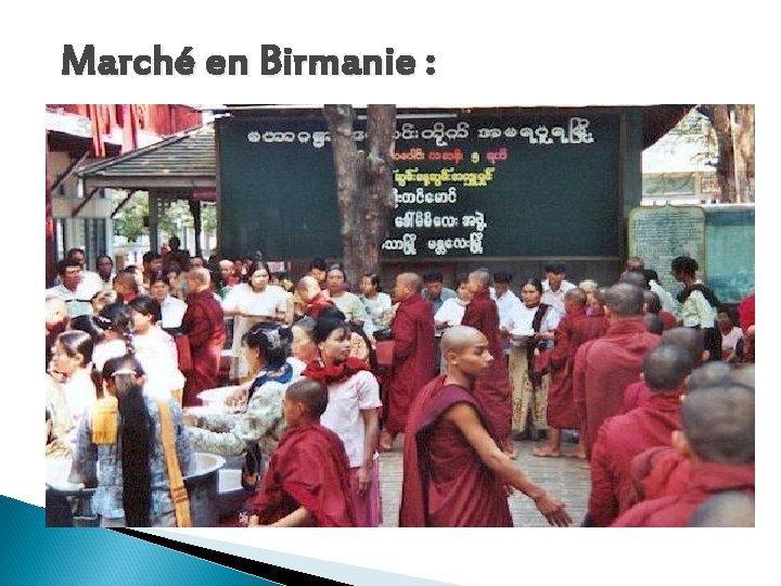 Marché en Birmanie :