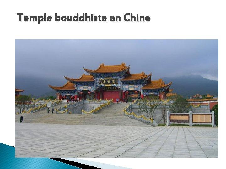 Temple bouddhiste en Chine