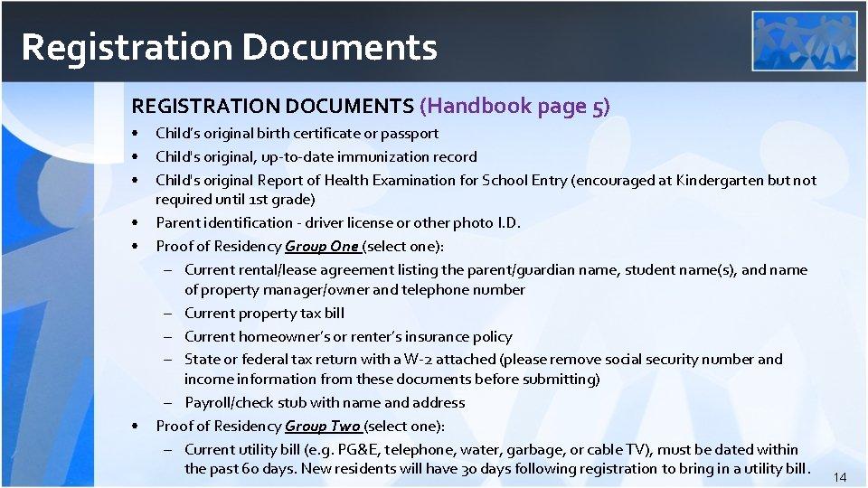 Registration Documents REGISTRATION DOCUMENTS (Handbook page 5) • • • Child's original birth certificate