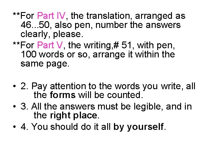 **For Part IV, the translation, arranged as 46. . . 50, also pen, number