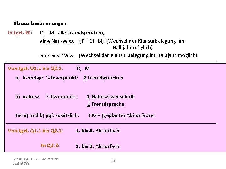 Klausurbestimmungen In Jgst. EF: D, M, alle Fremdsprachen, eine Nat. -Wiss. (PH-CH-BI) (Wechsel der