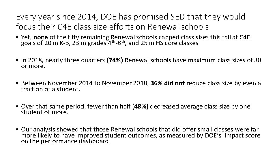 Every year since 2014, DOE has promised SED that they would focus their C