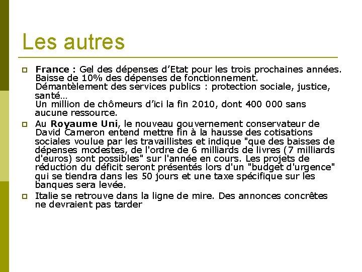 Les autres France : Gel des dépenses d'Etat pour les trois prochaines années. Baisse