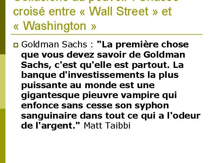 Collusions au pouvoir : Chassé croisé entre « Wall Street » et « Washington