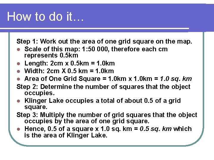 How to do it… Step 1: Work out the area of one grid square