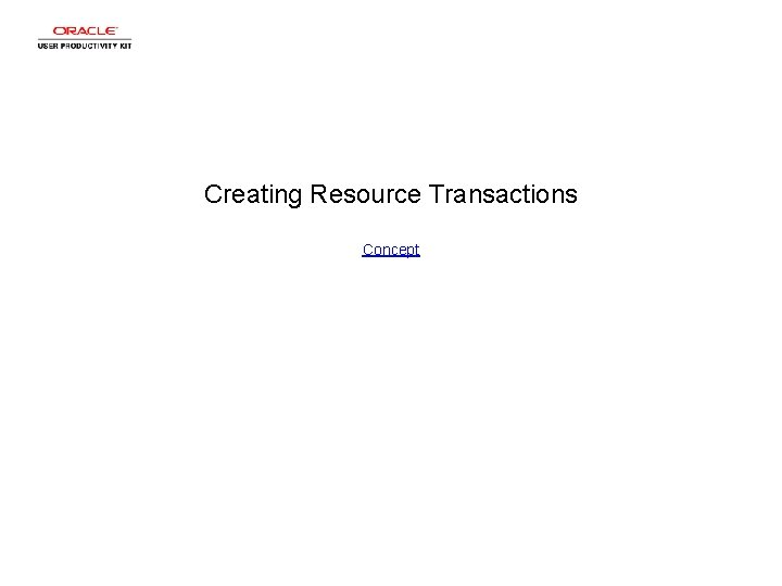 Creating Resource Transactions Concept