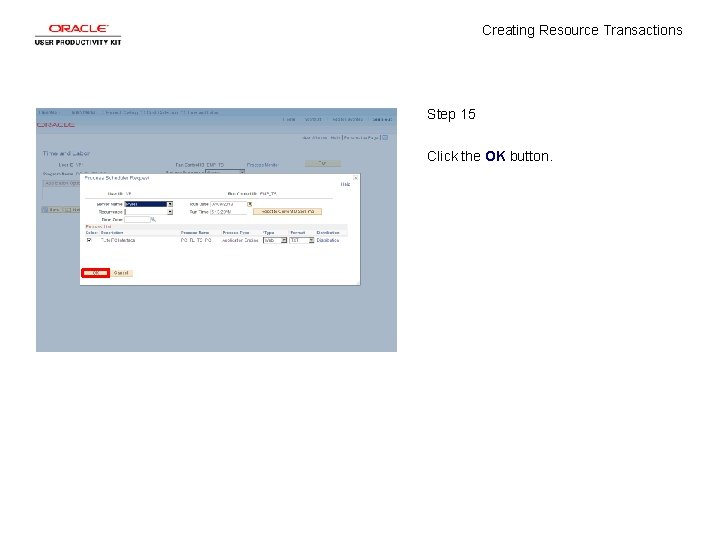 Creating Resource Transactions Step 15 Click the OK button.