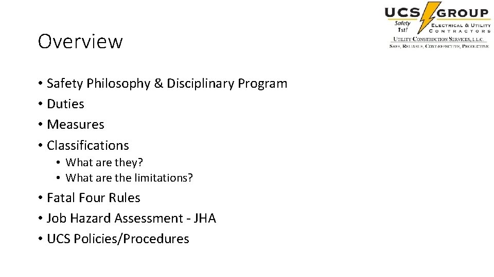 Overview • Safety Philosophy & Disciplinary Program • Duties • Measures • Classifications •
