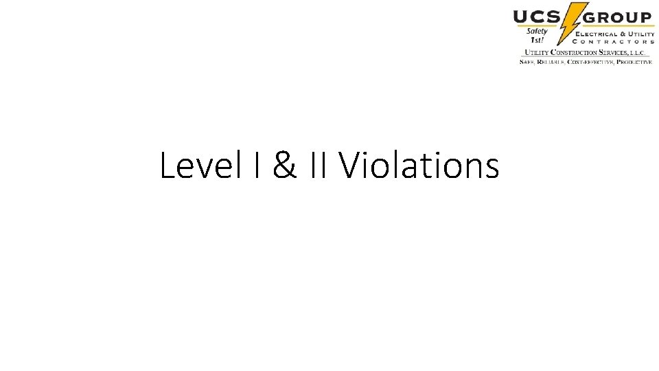 Level I & II Violations