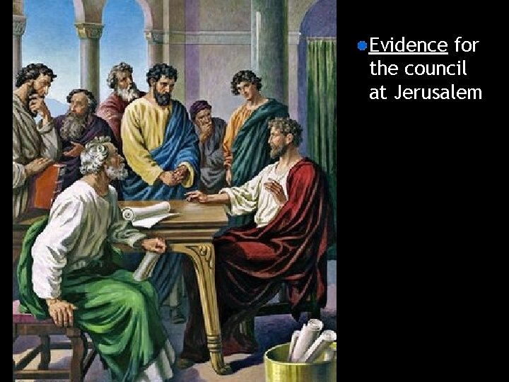 Evidence for the council at Jerusalem