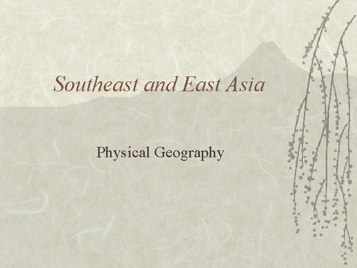 Southeast and East Asia Physical Geography