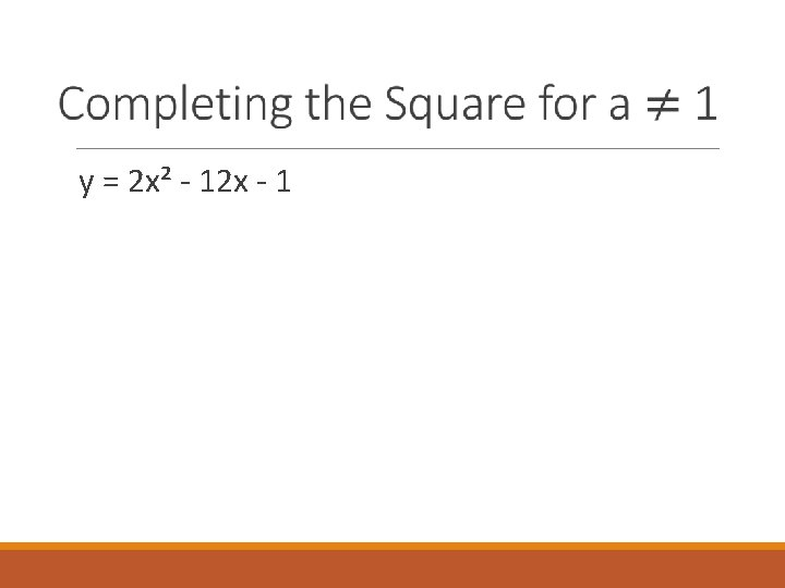 y = 2 x² - 12 x - 1