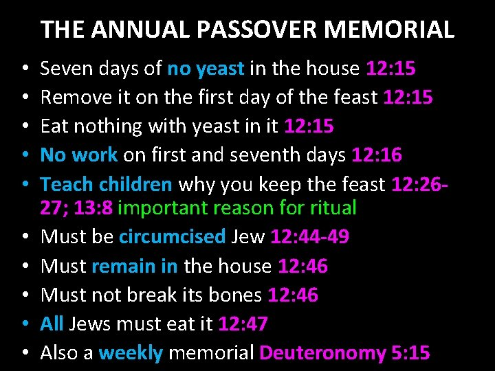 THE ANNUAL PASSOVER MEMORIAL • • • Seven days of no yeast in the