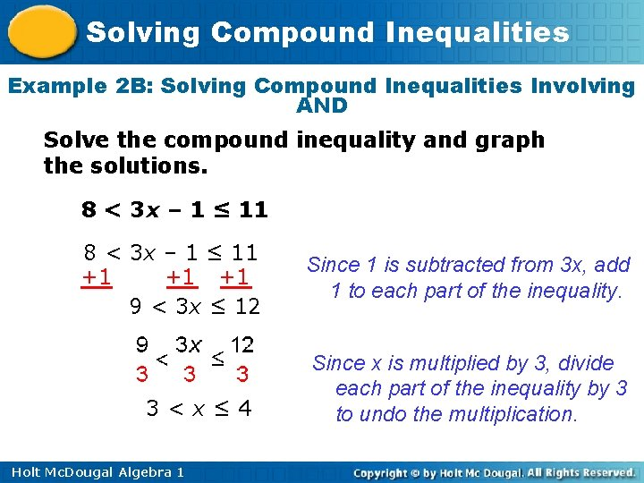 Solving Compound Inequalities Example 2 B: Solving Compound Inequalities Involving AND Solve the compound