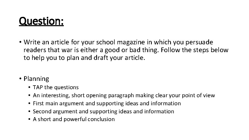 Question: • Write an article for your school magazine in which you persuade readers