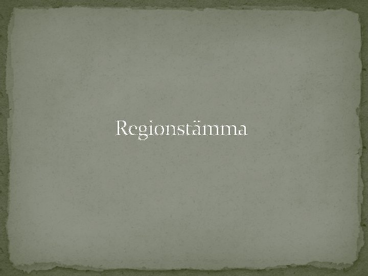 Regionstämma