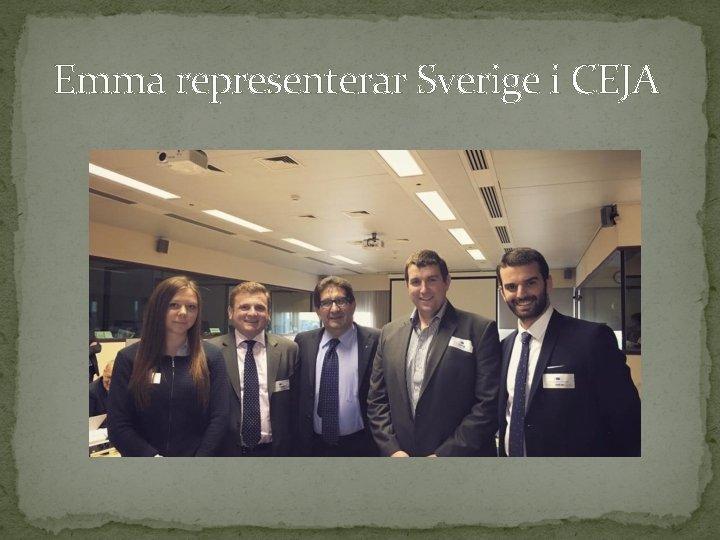 Emma representerar Sverige i CEJA