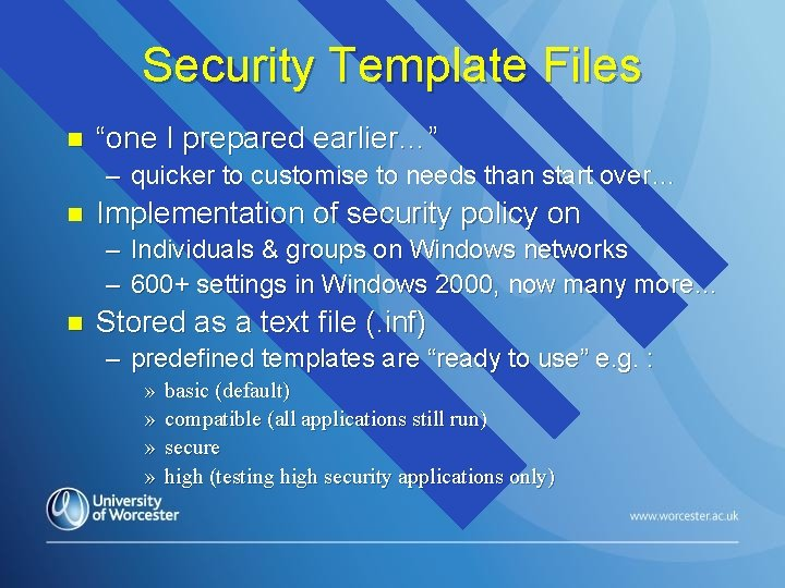 """Security Template Files n """"one I prepared earlier…"""" – quicker to customise to needs"""
