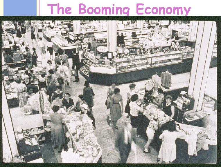 1950's The Booming Economy