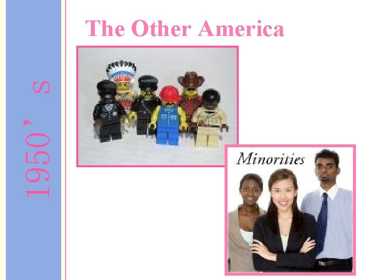 1950's The Other America