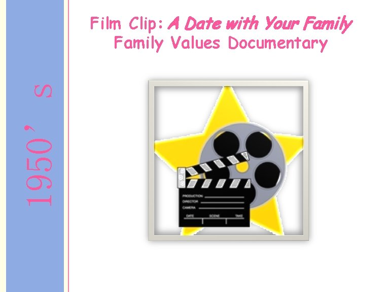 1950's Film Clip: A Date with Your Family Values Documentary
