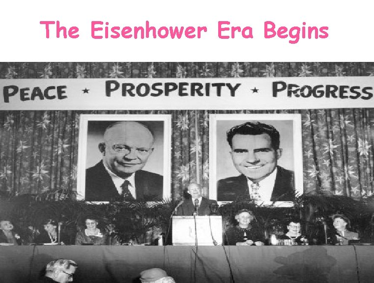 The Eisenhower Era Begins