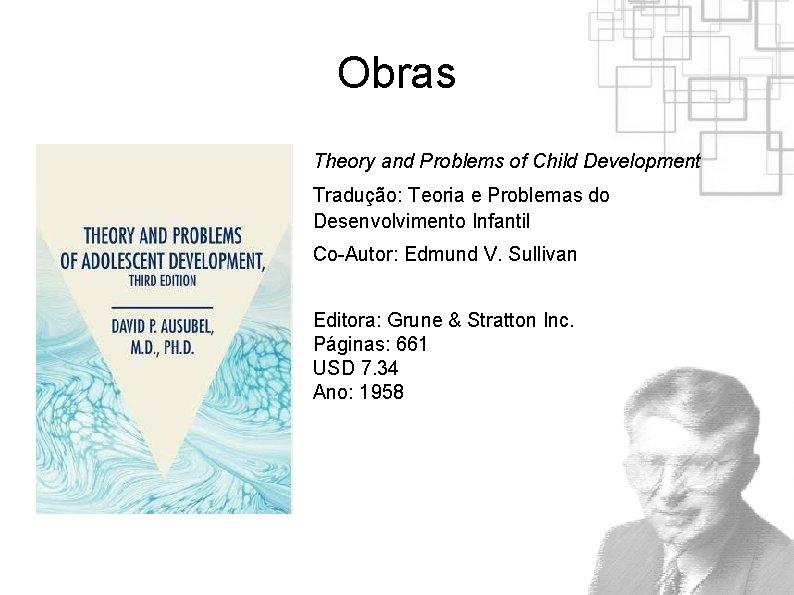 Obras Theory and Problems of Child Development Tradução: Teoria e Problemas do Desenvolvimento Infantil
