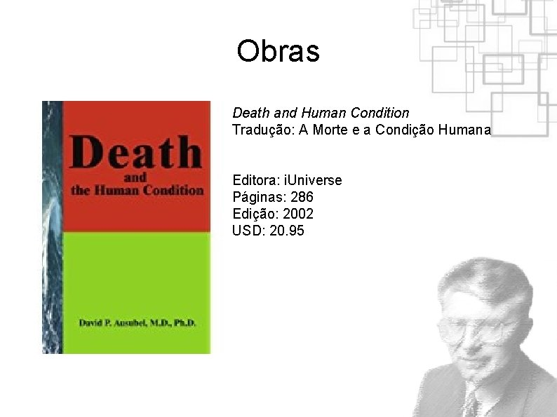 Obras Death and Human Condition Tradução: A Morte e a Condição Humana Editora: i.