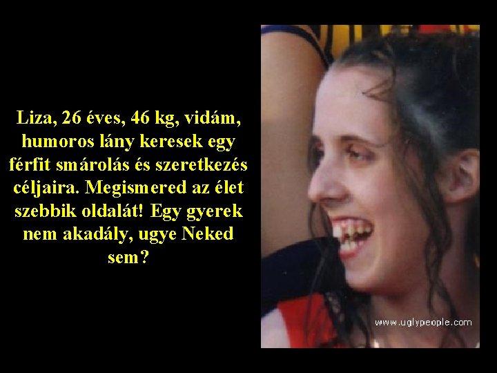 lány keres férfit)