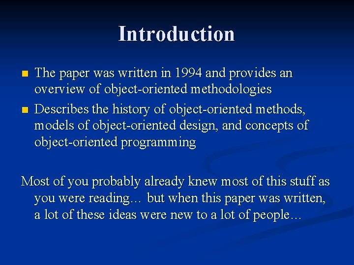 Introduction n n The paper was written in 1994 and provides an overview of