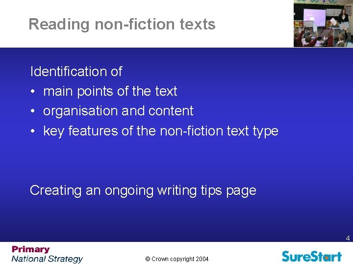 Reading non-fiction texts Identification of • main points of the text • organisation and